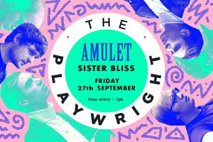 Amulet and Sister Bliss